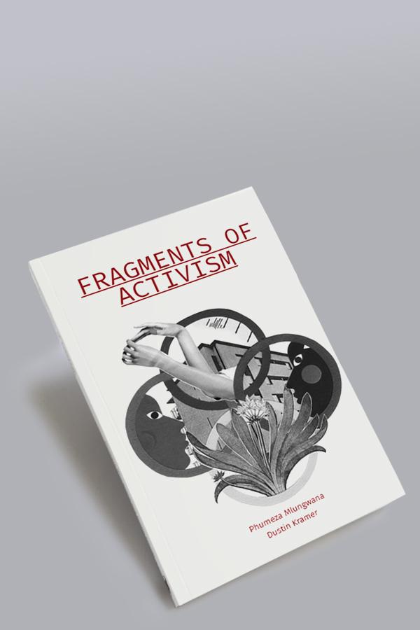 Fragments of Activism